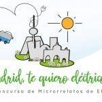 Concurso de Microrrelatos 'Madrid, te quiero eléctrico'