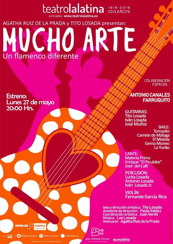 mucho arte agatha ruiz prada antonio losada flamenco teatro latina