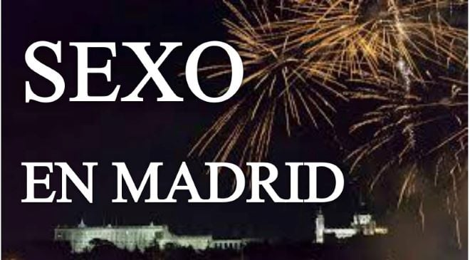 Relatos sexo en madrid