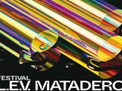 lev matadero festival