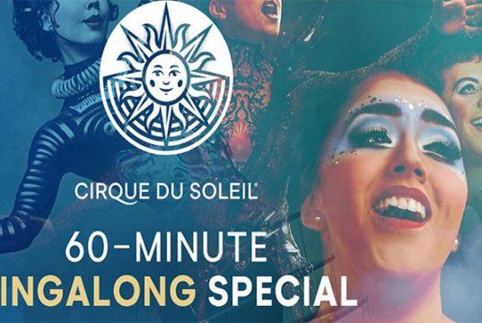 ocio en casa coronavirus sing along cirque du soleil